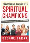 Transforming Children Into Spiritual Champions