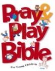 Pray & Play Bible